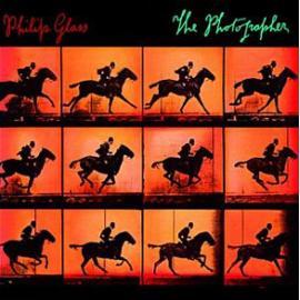 The Photographer - Philip Glass