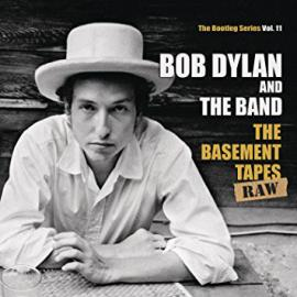 The Basement Tapes Raw (The Bootleg Series Vol. 11) - Bob Dylan