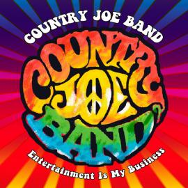 Entertainment Is My Business - Country Joe Band