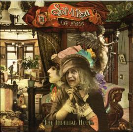 The Imperial Hotel - The Samurai Of Prog
