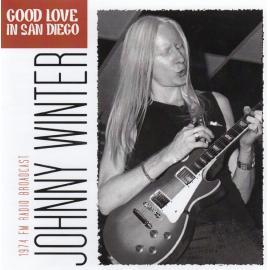 Good Love in San Diego - Johnny Winter
