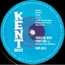 Touch Me With Your Love / Run To Me - Sam Dees