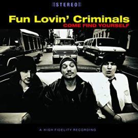 Come Find Yourself - Fun Lovin' Crimials