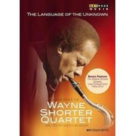 LANGUAGE OF THE UNKNOWN - WAYNE -QUARTET- SHORTER