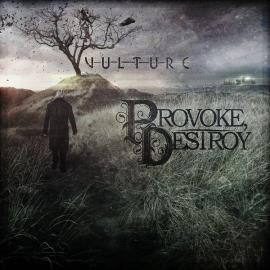 Vulture - Provoke, Destroy