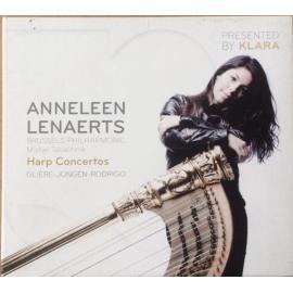 Gliere- Jongen - Rodrigo / Harp Concertos - Anneleen Lenaerts