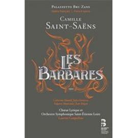 LES BARBARES - C. SAINT-SAENS