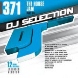 DJ Selection 371: The House Jam Part 104 - Various Production