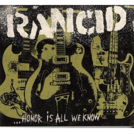 ...Honor Is All We Know - Rancid