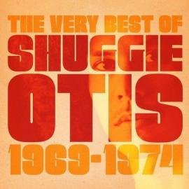 The Very Best Of Shuggie Otis - 1969-1974 - Shuggie Otis