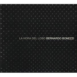 La Hora Del Lobo - Bernardo Bonezzi