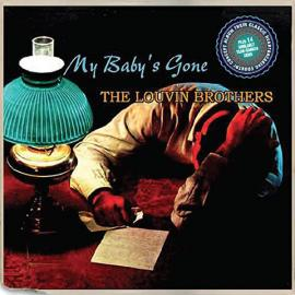 My Baby's Gone + 12 Similarly Tear-soaked Gems (Various Artists) - The Louvin Brothers