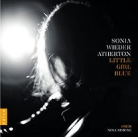 Little Girl Blue From Nina Simone - Sonia Wieder-Atherton