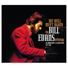 We Will Meet Again - The Bill Evans Anthology - Bill Evans