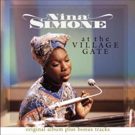 At The Village Gate - Nina Simone