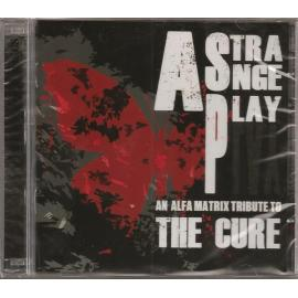 A Strange Play - An Alfa Matrix Tribute To The Cure - Various Production