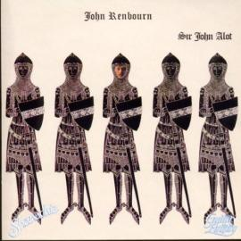 Sir John Alot... - John Renbourn