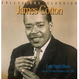 Late Night Blues: Live At The New Penelope Cafe - 1967 - James Cotton
