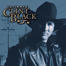 Ultimate Clint Black - Clint Black