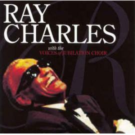 Ray Charles With The Voices Of Jubilation Choir - Ray Charles