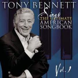 Sings The Ultimate American Songbook, Vol. 1 - Tony Bennett