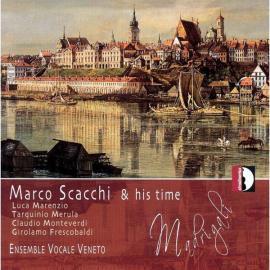 Marco Scacchi & His Time - Ensemble Vocale Veneto