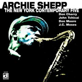 The New York Contemporary Five - Archie Shepp