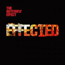 Effected - The Butterfly Effect