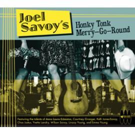 Joel Savoy's Honky Tonk Merry-Go-Round - Joel Savoy's Honky Tonk Merry-Go-Round
