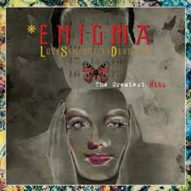 Love Sensuality Devotion (The Greatest Hits) - Enigma