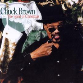 The Spirit Of Christmas - Chuck Brown