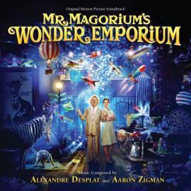 Mr. Magorium's Wonder Emporium [Original Motion Picture Soundtrack] - Alexandre Desplat