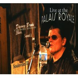 Soulsville III : Live At The Palais Royale - Danny Brooks