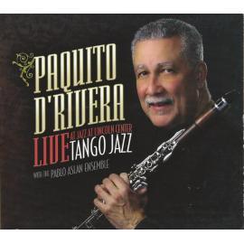 Tango Jazz (Live At Jazz At Lincoln Center) - Paquito D'Rivera