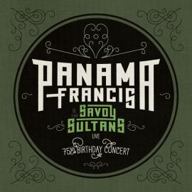 75th Birthday Concert - Panama Francis And The Savoy Sultans