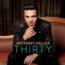 Thirty - Anthony Callea