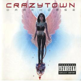 Darkhorse - Crazy Town