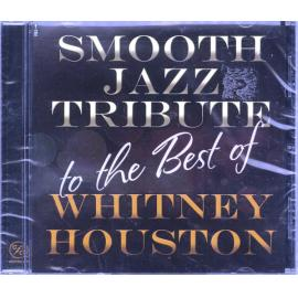 Smooth Jazz Tribute To The Best Of Whitney Houston - The Smooth Jazz All Stars