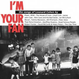 I'm Your Fan: The Songs Of Leonard Cohen By... - Various