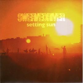 Setting Sun - Swervedriver