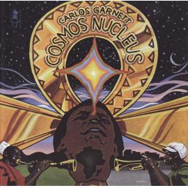 Cosmos Nucleus - Carlos Garnett