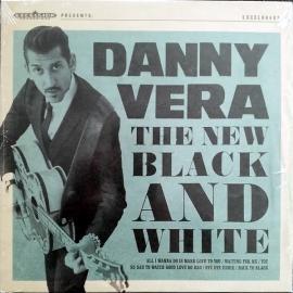 The New Black And White - Danny Vera
