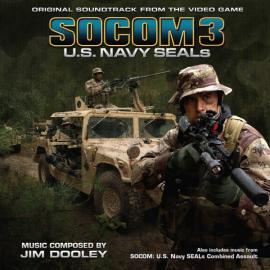SOCOM 3: U.S. Navy SEALs / SOCOM: U.S. Navy SEALs Combined Assault (Original Soundtrack From The Video Games) - James Dooley