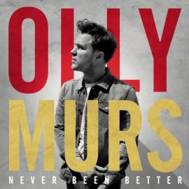 Never Been Better - Olly Murs