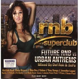 rnb superclub Future Rnb vs Urban Anthems - Various Production