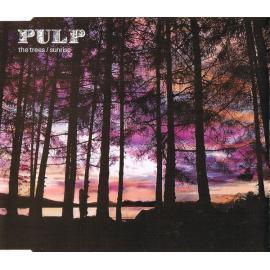 The Trees / Sunrise - Pulp