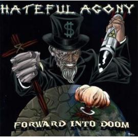 Forward Into Doom - Hateful Agony