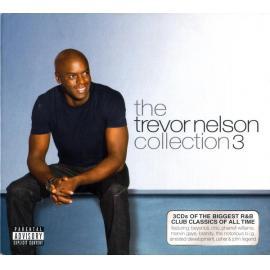 The Trevor Nelson Collection 3 - Trevor Nelson