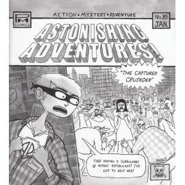 "Astonishing Adventures! ""The Captured Crusader"" - Joanna Gruesome"