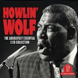 The Absolutely Essential 3 CD Collection - Howlin' Wolf